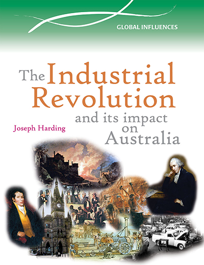 The Industrial Revolution and its Impact of Australia
