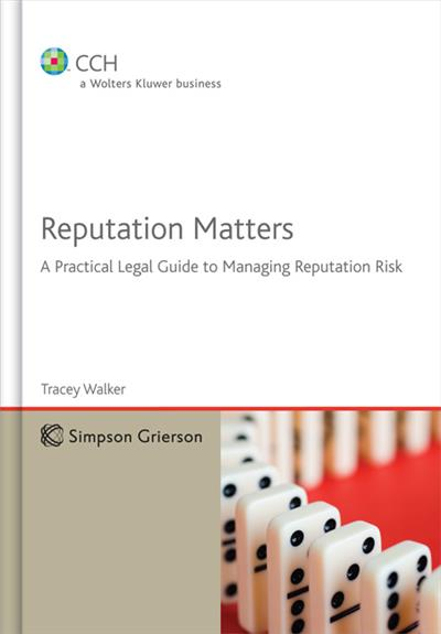 Reputation Matters: A Practical Legal Guide to Managing Reputation Risk