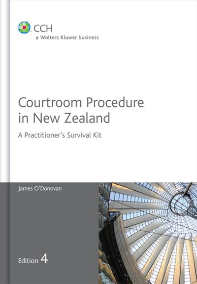 Courtroom Procedure in New Zealand - 4th Edition