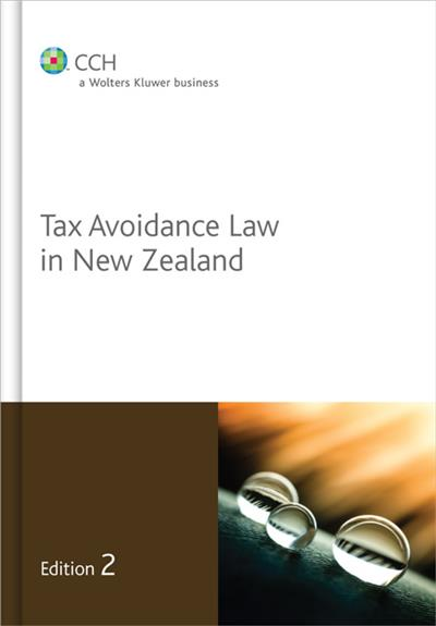 Tax Avoidance Law in New Zealand - 2nd Edition
