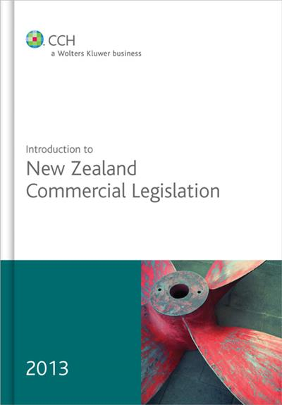 Introduction to New Zealand Commercial Legislation 2013