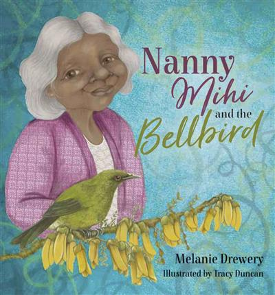 Nanny Mihi and the Bellbird