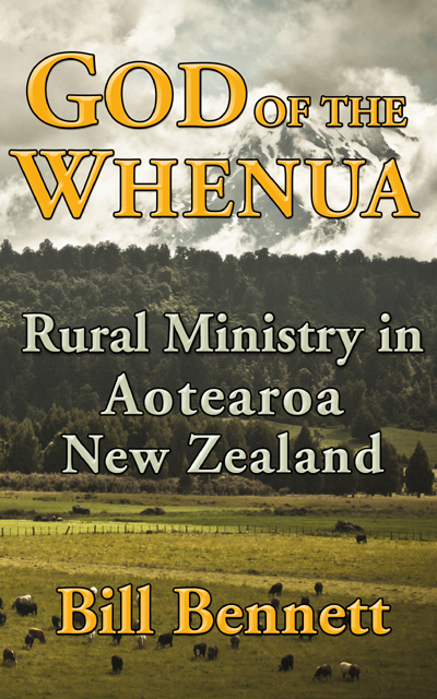 God of the Whenua: Rural Ministry in Aotearoa New Zealand