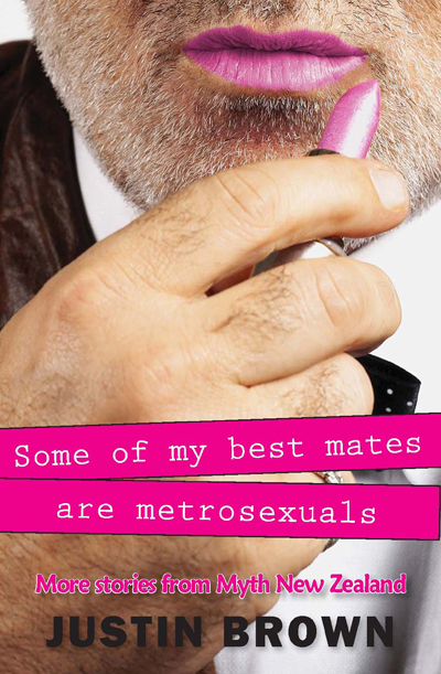 Some of My Best Mates are Metrosexuals