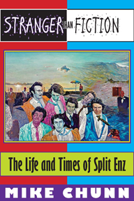 Stranger than Fiction: The Life and Times of Split Enz