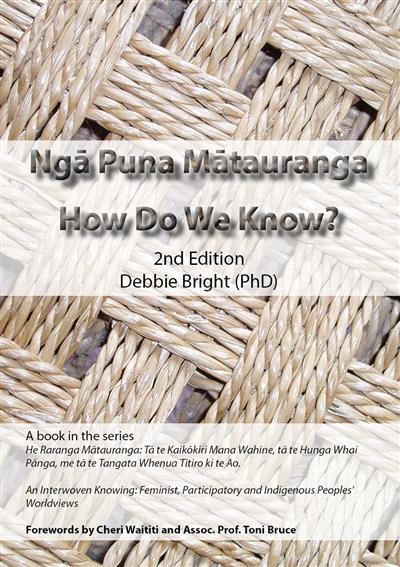 Nga Puna Matauranga How Do We Know?