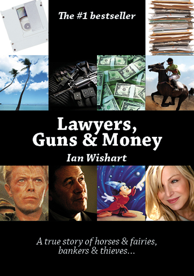 Lawyers, Guns & Money: A true story of horses and fairies, bankers and thieves