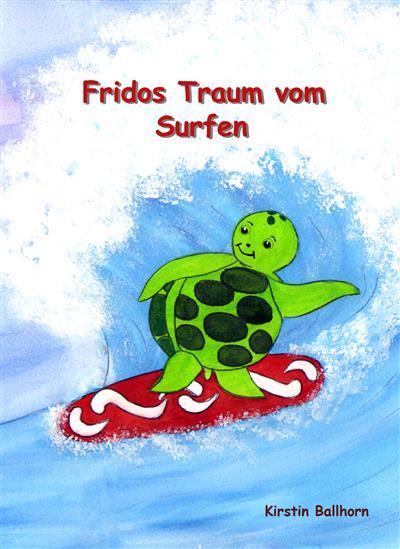 Frido's Traum vom Surfen