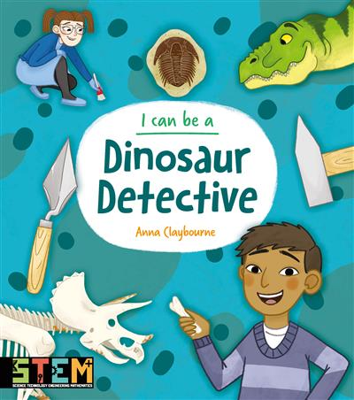 I Can Be a Dinosaur Detective