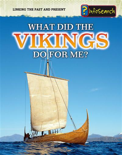 What Did the Vikings Do For Me?