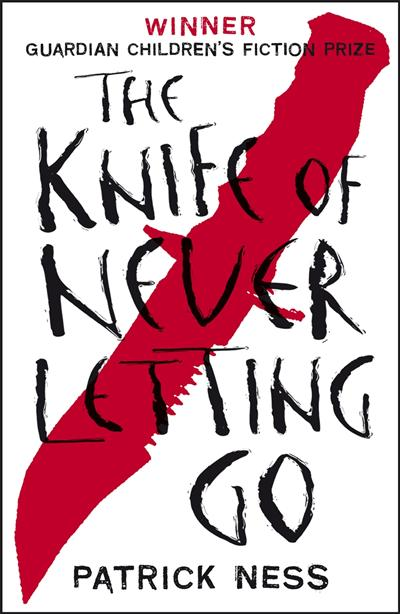 Chaos Walking Book 1: The Knife of Never Letting Go