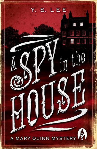 A:Spy in the House: A Mary Quinn Mystery