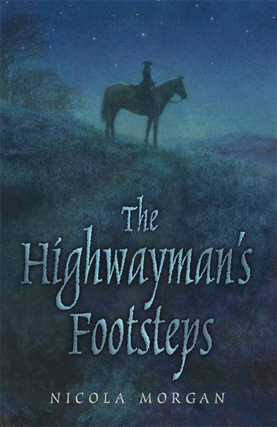 The Highwayman's Footsteps