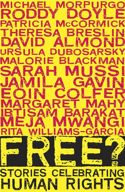 Free?: Stories Celebrating Human Rights