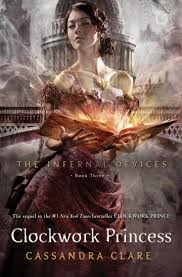 Infernal Devices 3: Clockwork Princess, The
