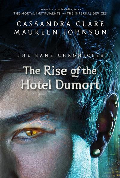 The Rise of the Hotel Dumort (Book 5)