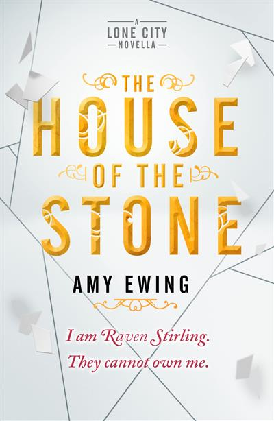 A Lone City Novella: The House of the Stone