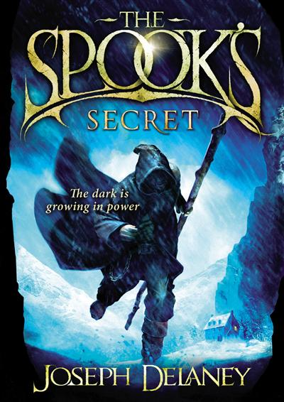 The Spook's Secret: Book 3