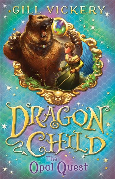 The Opal Quest: DragonChild book 2