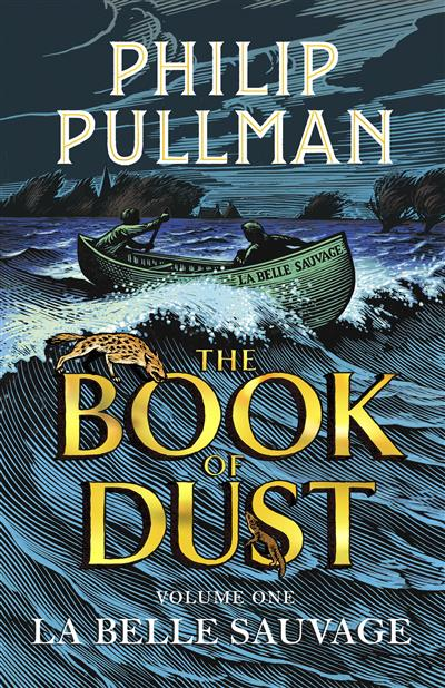 Belle Sauvage: The Book of Dust Volume One, La: From the world of Philip Pullman's His Dark Materials - now a major BBC series