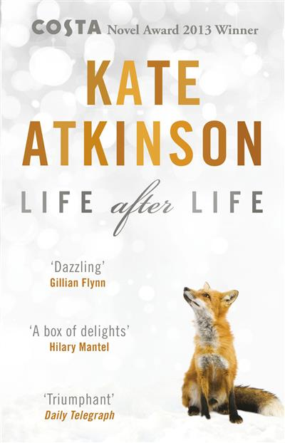 Life After Life: Winner of the Costa Novel Award
