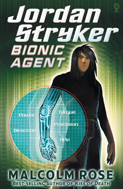Bionic Agent: Jordan Stryker (Book 1)