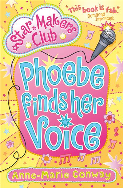 Phoebe Finds Her Voice: Star Makers Club (Book 1)