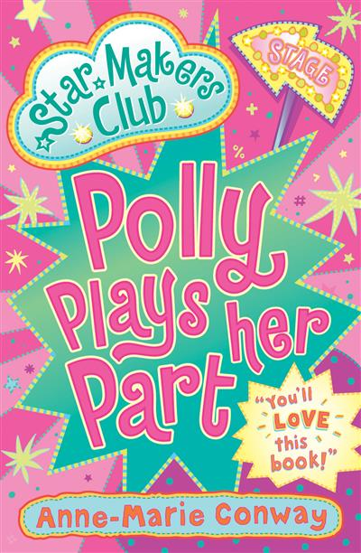 Polly Plays Her Part: Star Makers Club (Book 2)