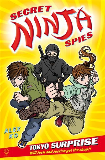 Tokyo Surprise: Secret Ninja Spies (Book 1)