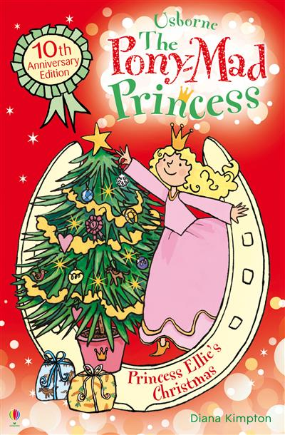 Princess Ellie's Christmas: Pony-Mad Princess (Book 9)