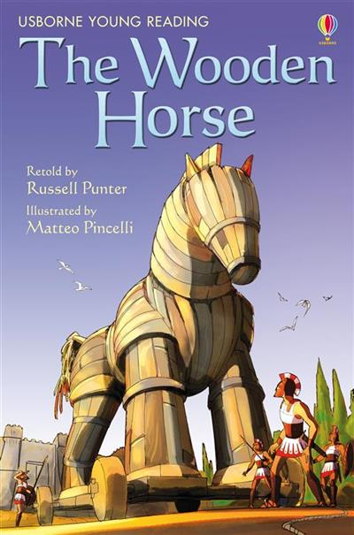 The Wooden Horse: Usborne Young Reading: Series One