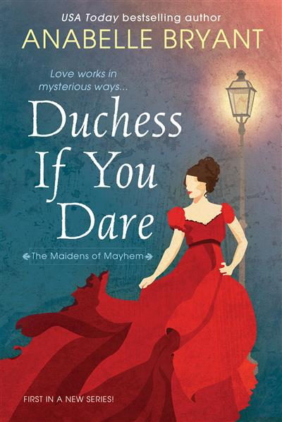Duchess If You Dare: A Dazzling Historical Regency Romance