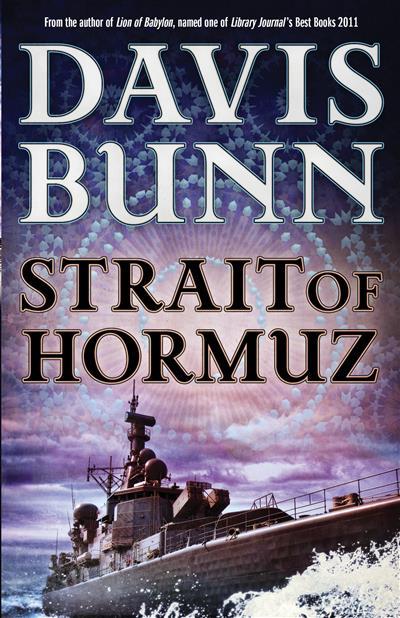 Strait of Hormuz (A Marc Royce Thriller Book #3)