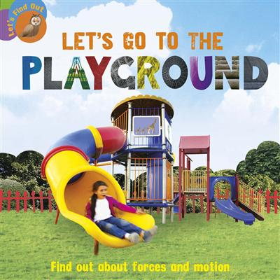 Let's Find Out: Let's Go to the Playground