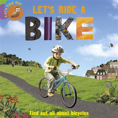 Let's Find Out: Let's Ride a Bike
