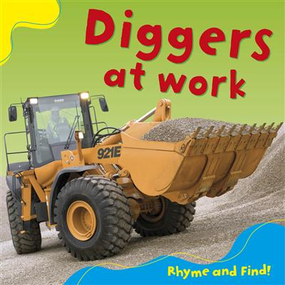 Rhyme and Find: Diggers at Work