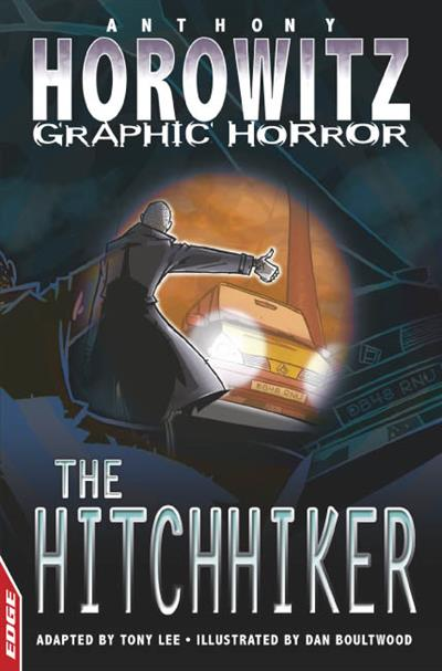 EDGE - Horowitz Graphic Horror: The Hitchhiker