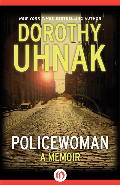 Policewoman: A Memoir