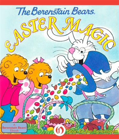 The Berenstain Bears Easter Magic