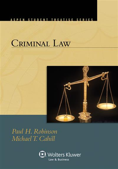 criminal law case studies and controversies robinson outline
