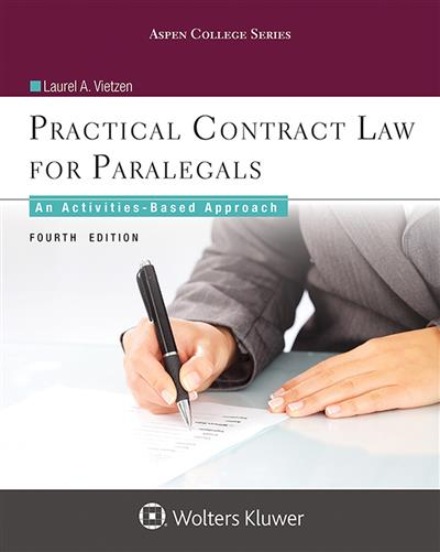 Practical Contract Law for Paralegals: An Activities-Based Approach, 4th Edition