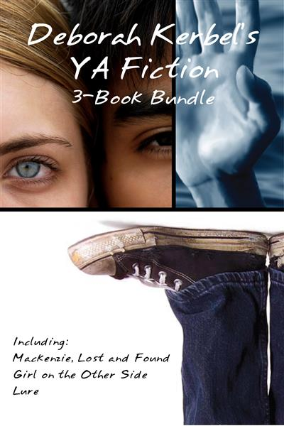 Deborah Kerbel's YA Fiction 3-Book Bundle: Mackenzie, Lost and Found / Girl on the Other Side / Lure