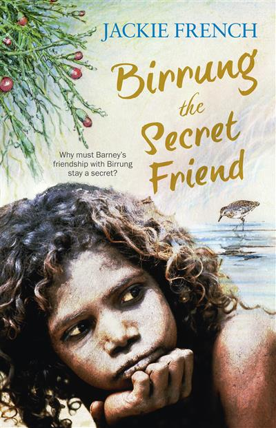 Birrung the Secret Friend (The Secret History Series, #1)