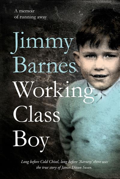 Working Class Boy: The Number 1 Bestselling Memoir