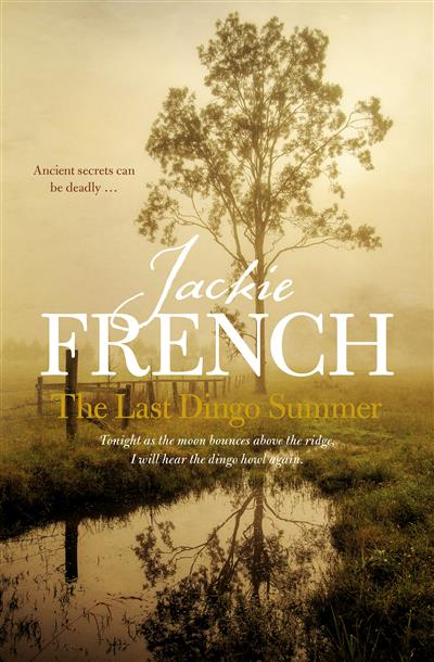 The Last Dingo Summer (The Matilda Saga, #8)