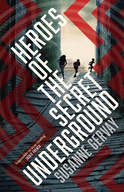 Heroes of the Secret Underground