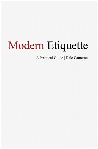 Modern Etiquette - A Practical Guide