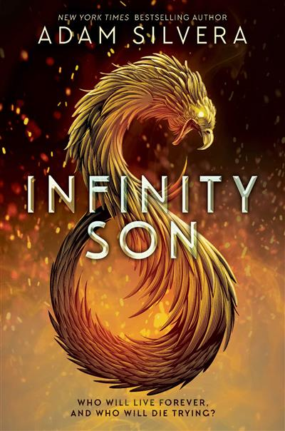 Infinity Son: The much-loved hit from the author of No.1 bestselling blockbuster THEY BOTH DIE AT THE END!