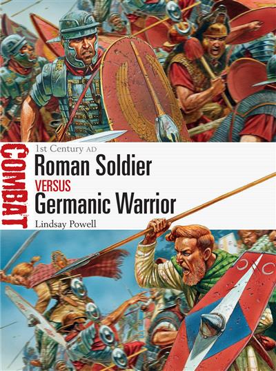Roman Soldier vs Germanic Warrior: 1st Century AD