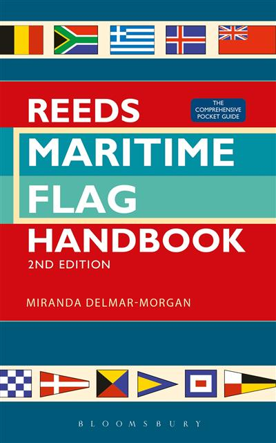 Reeds Maritime Flag Handbook 2nd edition: The Comprehensive Pocket Guide